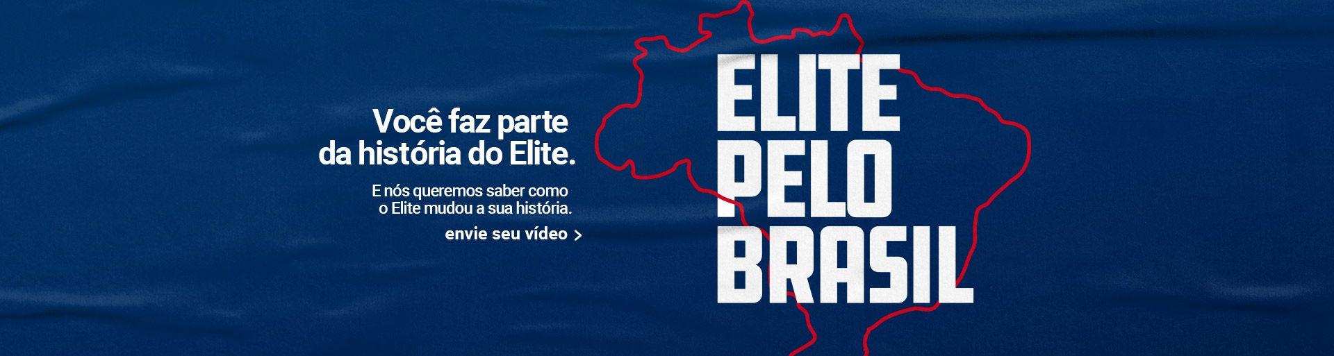 Envie seu vídeo para o Elite Pelo Brasil